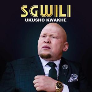 Album Ukusho Kwakhe from Sgwili