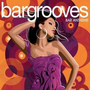 Album Bargrooves Bar Anthems from Bargrooves Bar Anthems