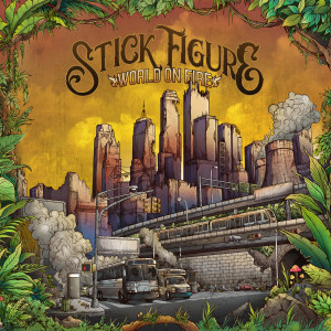 Album World on Fire (with Slightly Stoopid) from Stick Figure