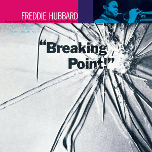 Breaking Point 2004 Freddie Hubbard