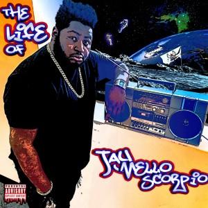 Album The Life of Jay Mello Scorpio (Explicit) from Jay Mello Scorpio