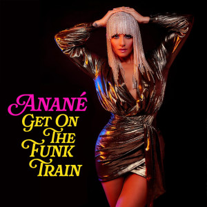 Album Get On The Funk Train from Anane
