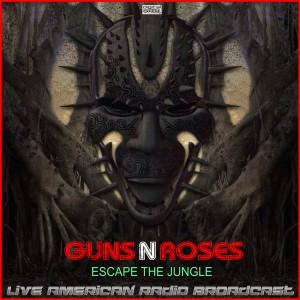 Escape The Jungle (Live) dari Guns N' Roses
