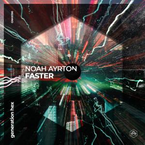 Faster dari Noah Ayrton