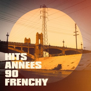 Album Hits années 90 frenchy from 90s allstars