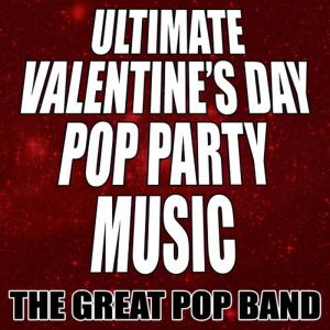 Album Ultimate Valentine's Day Pop Party Music from The Great Pop Band