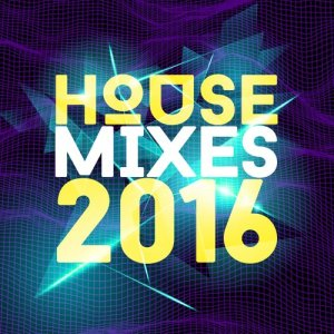 Album House Mixes 2016 from Deep House Beats