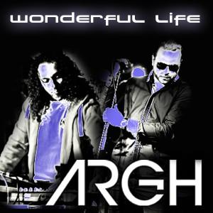 Album Wonderful Life from ARGH