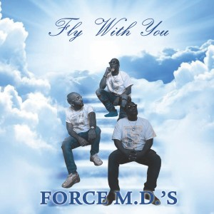 Album Fly with You from Force M.D.'s