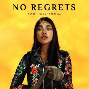 KSHMR的專輯No Regrets (feat. Krewella) [KAAZE Remix]