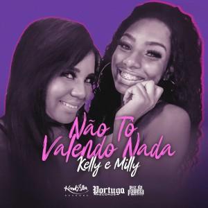 Album Não Tô Valendo Nada (Explicit) from Milly