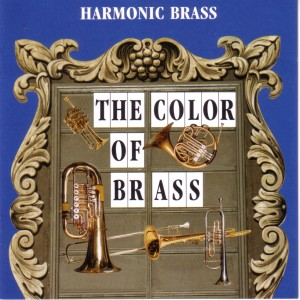 Album The Color of Brass from Harmonic Brass München