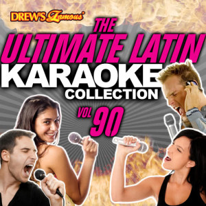 The Hit Crew的專輯The Ultimate Latin Karaoke Collection, Vol. 90