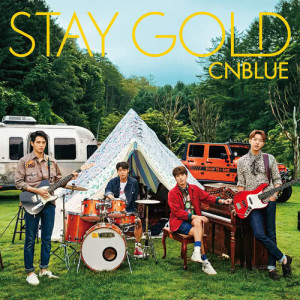CNBLUE的專輯Stay Gold