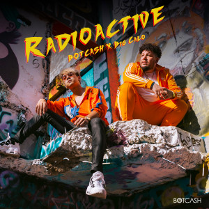Album Radioactive from BOTCASH