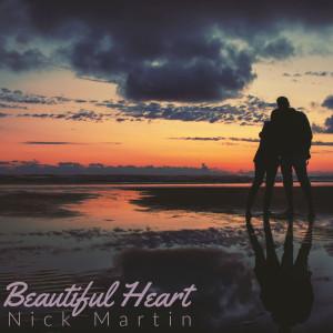 Album Beautiful Heart from Nick Martin
