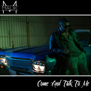 Album Come and Talk to Me from Malik