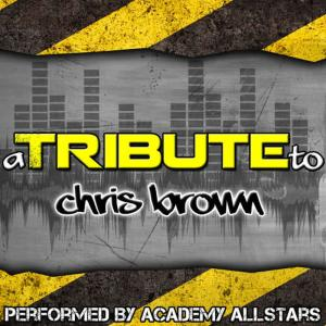 Album A Tribute to Chris Brown from Academy Allstars