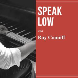 Ray Conniff的專輯Speak Low