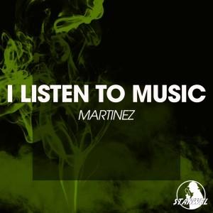 Album I Listen to Music from Martinez