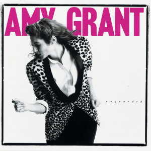 Unguarded 2007 Amy Grant