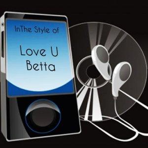 Precision Tunes的專輯Love U Betta (Neon Hitch Betta)