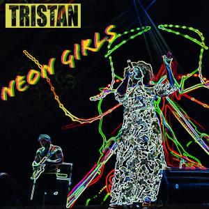 Album Neon Girls from Tristan