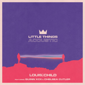 Louis the child的專輯Little Things