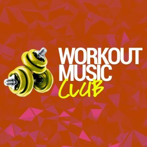 Album Workout Music Club from Running Songs Workout Music Club
