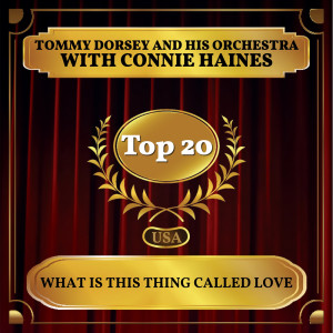 Album What Is This Thing Called Love from Tommy Dorsey and His Orchestra