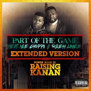 อัลบัม Part of the Game (Extended Version) (Explicit) ศิลปิน 50 Cent