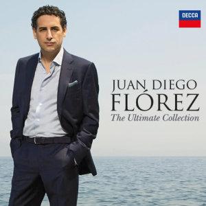 Juan Diego Florez的專輯Juan Diego Flórez - The Ultimate Collection