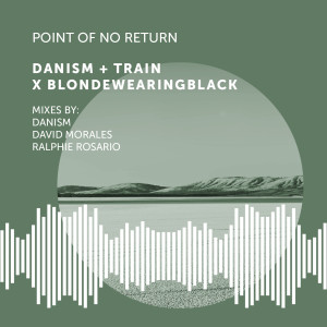 Album Point of No Return from Danism
