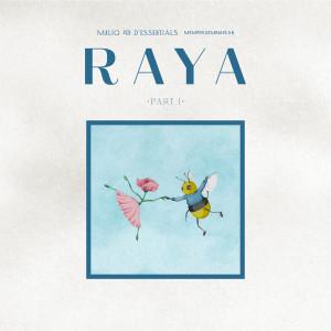 RAYA Part I dari Maliq & D'essentials