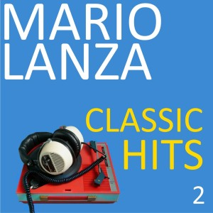 Album Classic Hits, Vol. 2 from Mario Lanza