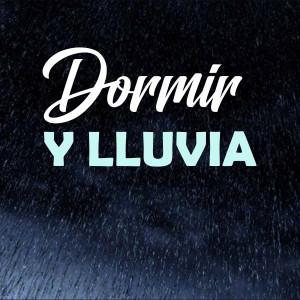 Album Dormir Y Lluvia from Musica Relajante