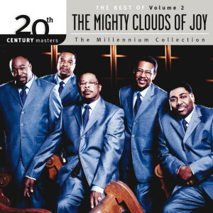 Album 20th Century Masters - The Millenium Collection: The Best Of The Mighty Clouds Of Joy from Mighty Clouds of Joy