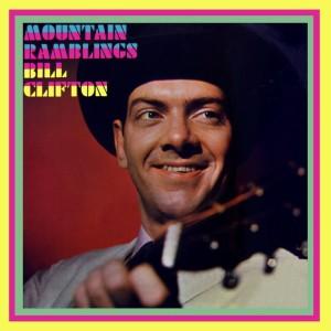 Album Mountain Ramblings from Bill Clifton