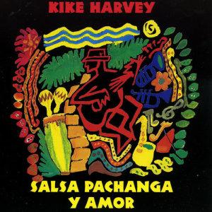 Album Salsa Pachanga y Amor from Kike Harvey