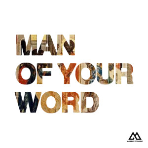 Chandler Moore的專輯Man of Your Word (Radio Version)