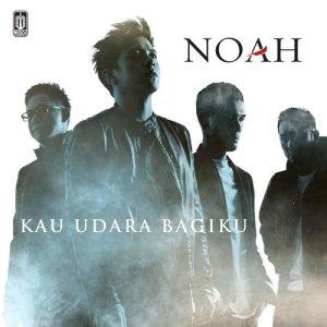 Download Lagu NOAH - Kau Udara Bagiku