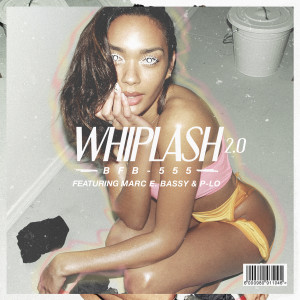 Album Whiplash 2.0 (feat. Marc E. Bassy & P-Lo) from Bobby Brackins
