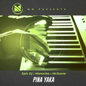 Album Pina Yaka from Monocles