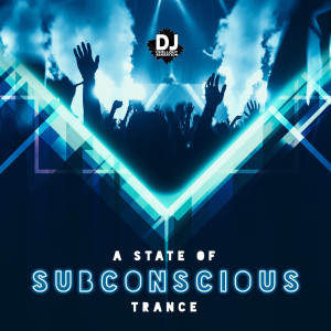 Album A State of Subconscious Trance from Dj Chillout Sensation