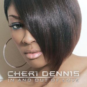In And Out Of Love  (iTunes) 2009 Cheri Dennis