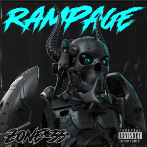 Album Rampage (Explicit) from ZONE-33