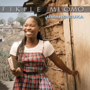 Album Umangisuka from Fikile Mlomo