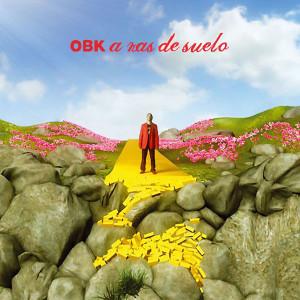 Album A ras de suelo (Remixes) from OBK