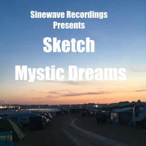 Album Mystic Dreams from Sketch