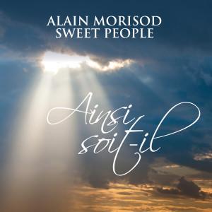 Album Ainsi soit-il from Alain Morisod